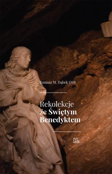 Rekolekcje ze Świętym Benedyktem