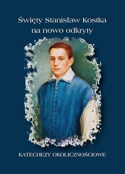 Święty Stanisław Kostka na nowo odkryty
