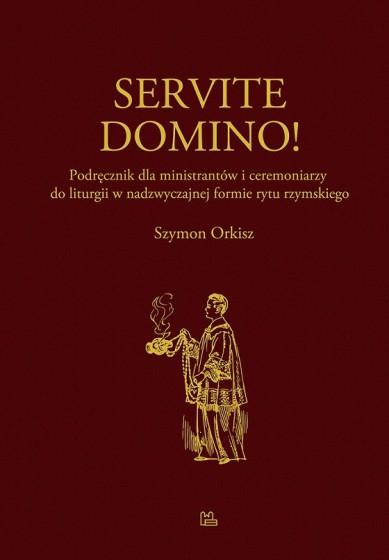Servite Domino!