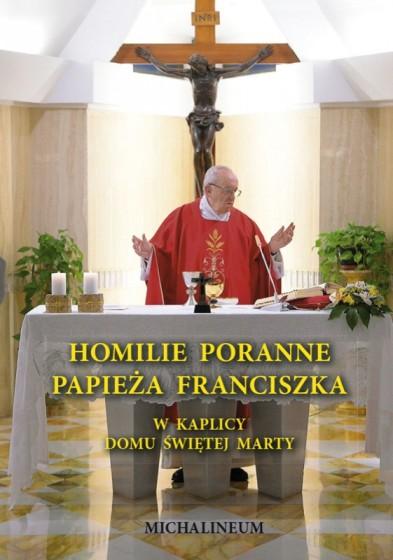 Homilie poranne papieża Franciszka