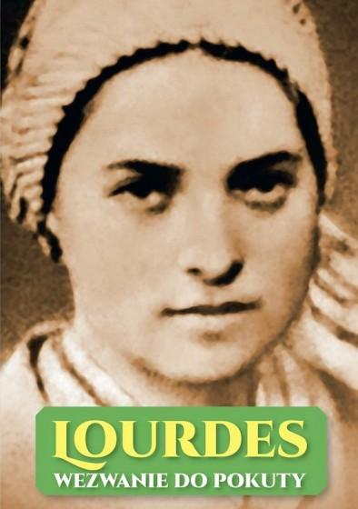 Lourdes. Wezwanie do pokuty