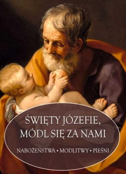 Święty Józefie, módl się za nami.