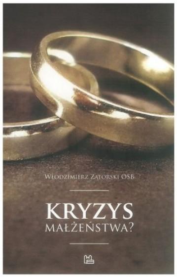 Kryzys małżeństwa?
