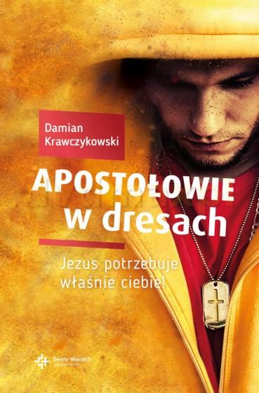 Apostołowie w dresach