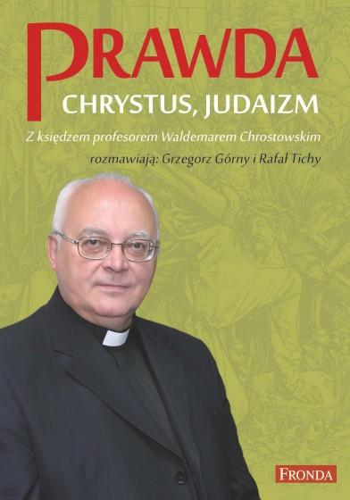Prawda, Chrystus, Judaizm