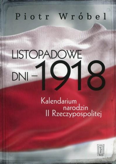 Listopadowe dni – 1918