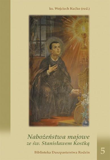 Nabożeństwa majowe ze św. Stanisławem Kostką