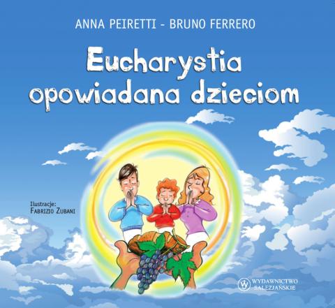 Eucharystia opowiadana dzieciom