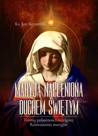 Maryja napełniona Duchem Świętym