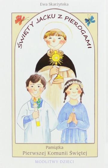 Święty Jacku z pierogami oprawa komunijna