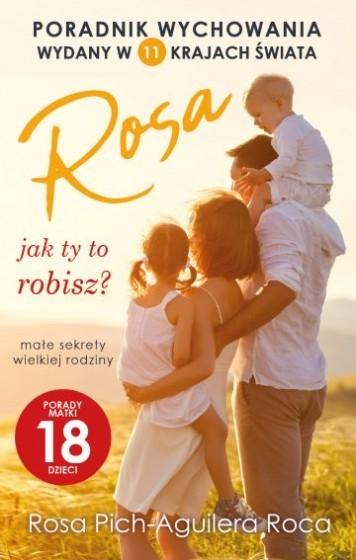Rosa jak ty to robisz?