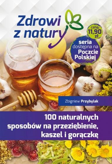 100 naturalnych sposobów na przeziębienie