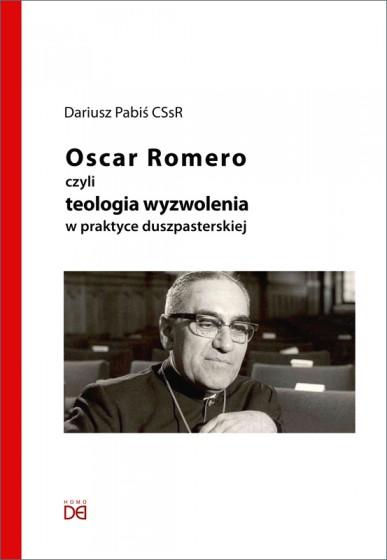 Oscar Romero czyli teologia wyzwolenia