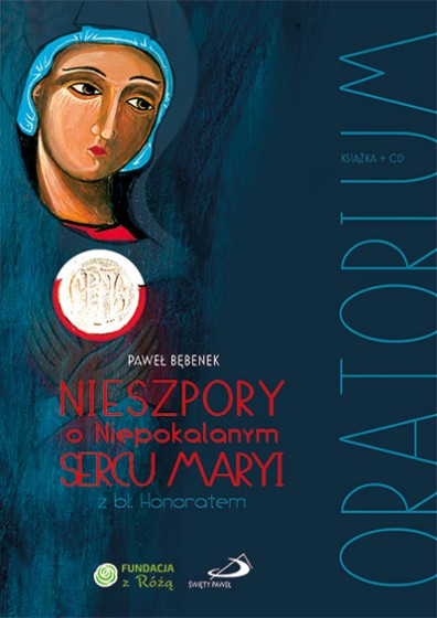 Oratorium Nieszpory o Niepokalanym Sercu Maryi