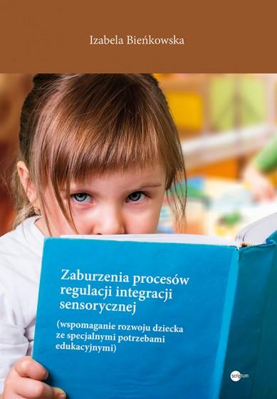 Zaburzenia procesów regulacji integracji sensorycznej