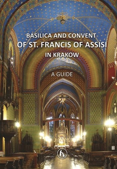 Basilica and Convent of St. Fracis of Assisi in Krakow