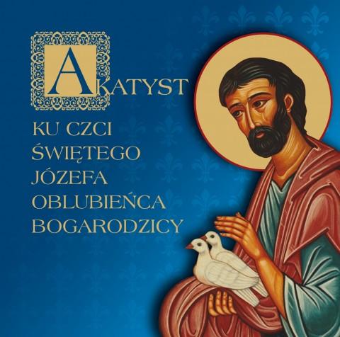 Akatyst ku czci św. Józefa Oblubieńca Bogarodzicy