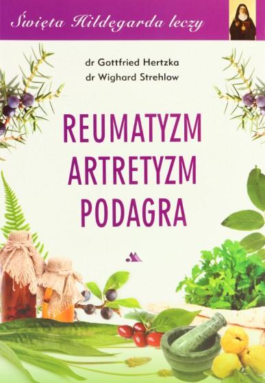 Reumatyzm, artretyzm, podagra