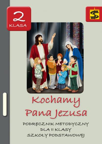 Kochamy Pana Jezusa/ Stanisław