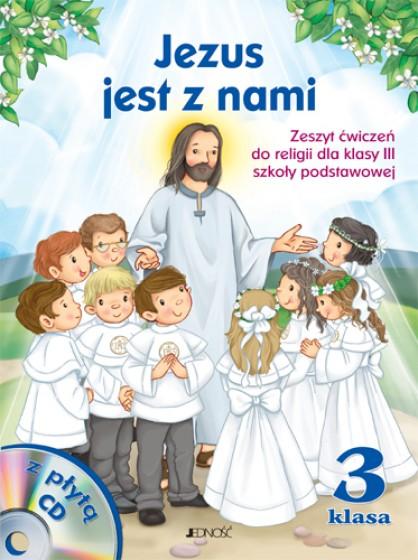 Jezus jest z nami / Jedność
