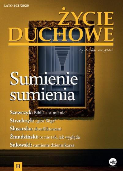 Życie Duchowe nr 103/2020 (Lato)