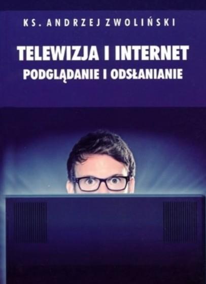 Telewizja i internet. Podglądanie i odsłanianie