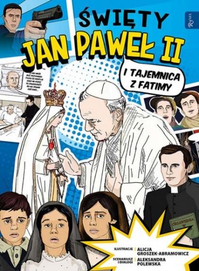 Święty Jan Paweł II itajemnicazFatimy