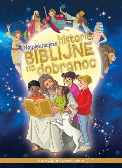 Najpiękniejsze historie biblijne na dobranoc