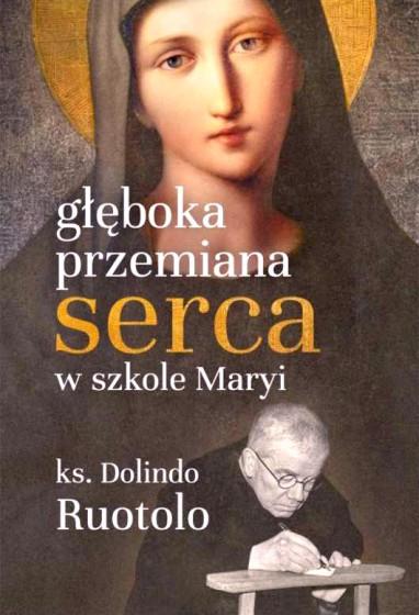 Głęboka przemiana serca w szkole Maryi