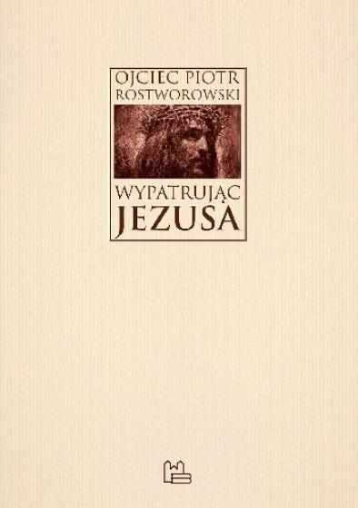 Wypatrując Jezusa