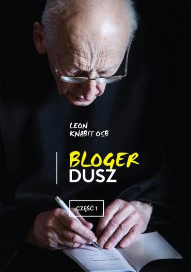 Bloger dusz – część 1