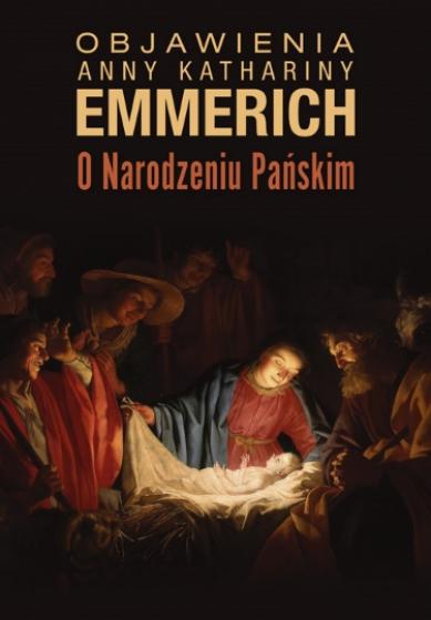 Objawienia Anny Kathariny Emmerich O Narodzeniu Pańskim