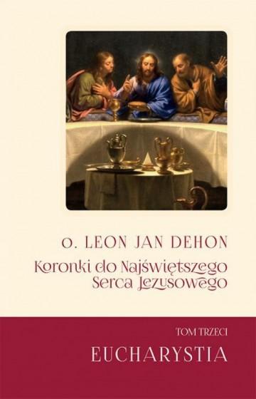 Koronki do Najświętszego Serca Jezusowego Tom III