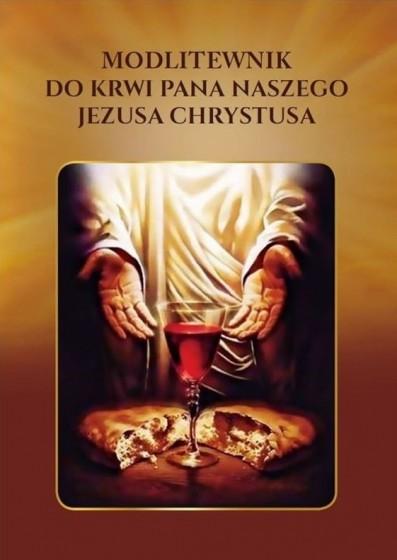 Modlitewnik do Krwi Pana naszego Jezusa Chrystusa