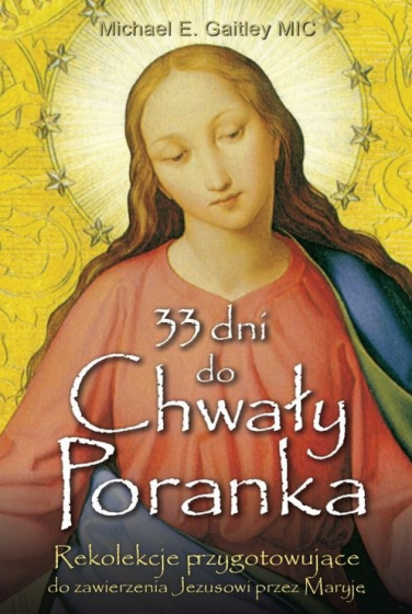 33 dni do Chwały Poranka