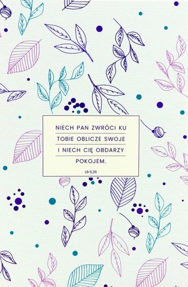Mój dziennik - Niech Pan zwróci ku Tobie oblicze swoje