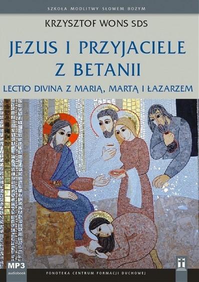 Jezus i przyjaciele z Betanii