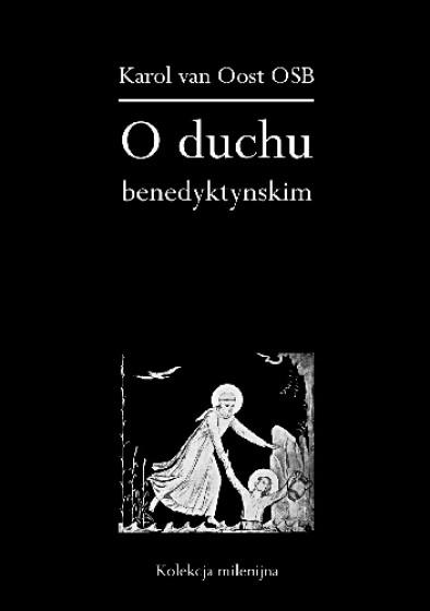 O duchu benedyktyńskim