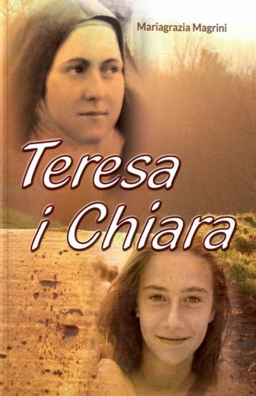 Teresa i Chiara razem na małej drodze miłości