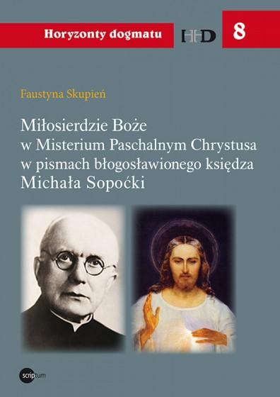Miłosierdzie Boże w Misterium Paschalnym Chrystusa