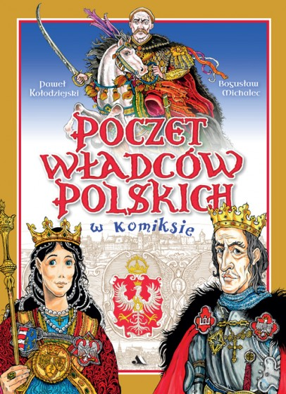 Poczet władców polskich w komiksie