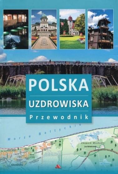 Polska. Uzdrowiska. Przewodnik