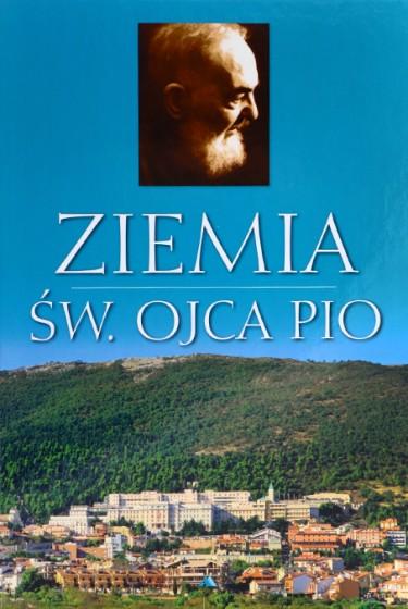 Ziemia św. Ojca Pio