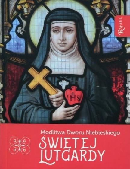 Modlitwa Dworu Niebieskiego Świętej Lutgardy