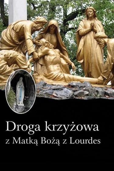 Droga krzyżowa z Matką Bożą z Lourdes