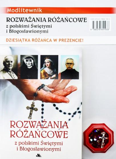 Rozważania różańcowe z polskimi Świętymi i Błogosławionymi