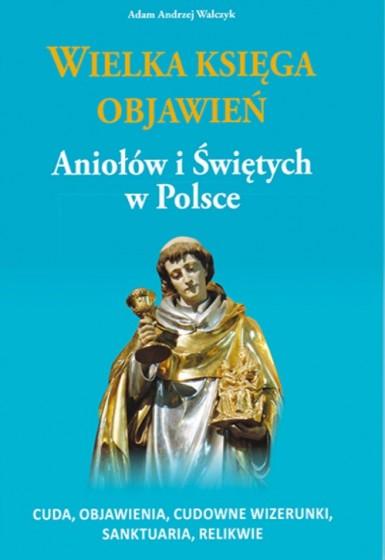 Wielka księga objawień Aniołów i Świętych w Polsce