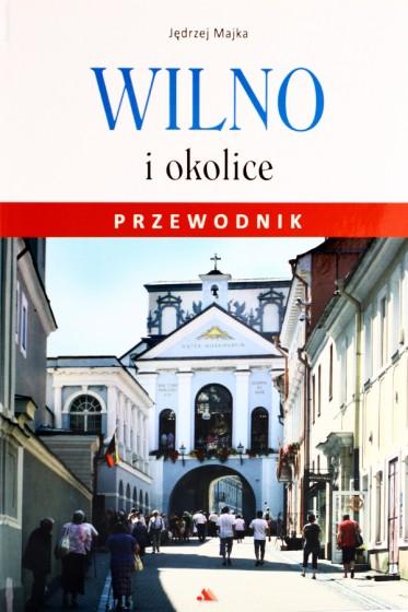 Wilno i okolice Przewodnik