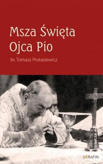 Msza Święta Ojca Pio wyd II