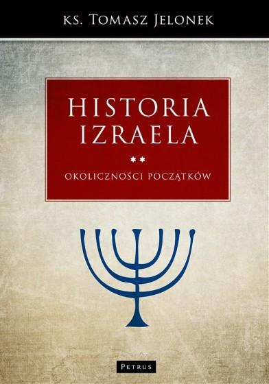 Historia Izraela Okoliczności początków